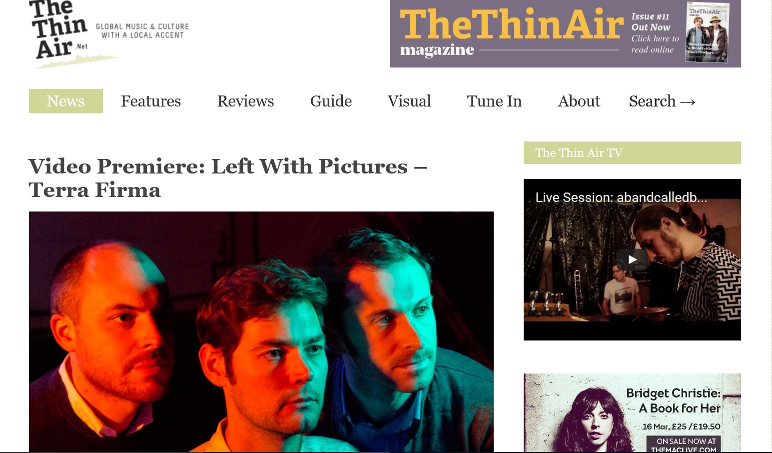 Left With Pictures, Terra Firma, The Thin Air Premiere